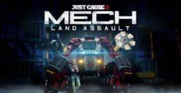 Just Cause 3: Mech Land Assault