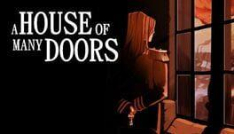 A House of Many Doors