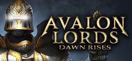 Avalon Lords: Dawn Rises