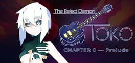 The Reject Demon: Toko Chapter 0 - Prelude