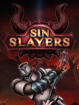 Sin Slayers: The First Sin
