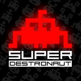 Super Destronaut