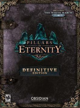 Pillars of Eternity: Definitive Edition