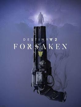 Destiny 2: Forsaken