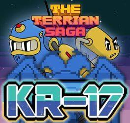 The Terrian Saga: KR-17