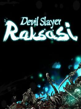 Devil Slayer - Raksasi