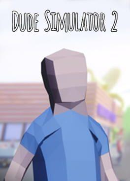 Dude Simulator 2