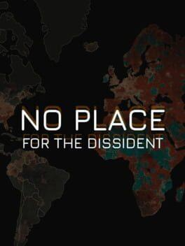 No Place for the Dissident