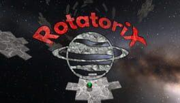 Rotatorix