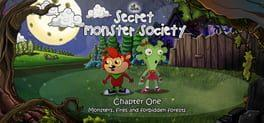 The Secret Monster Society: Chapter 1 - Monsters, Fires and Forbidden Forests