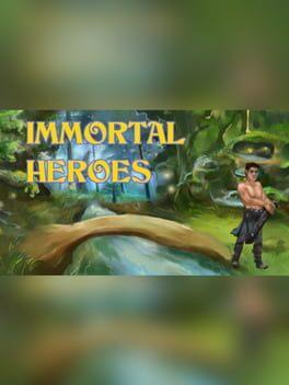 Immortal Heroes