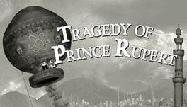 Tragedy of Prince Rupert