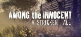 Among the Innocent: A Stricken Tale