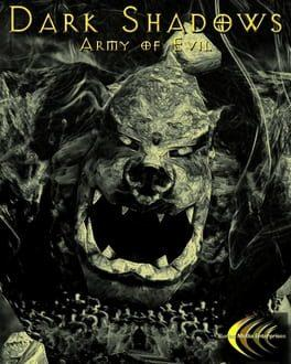Dark Shadows - Army of Evil