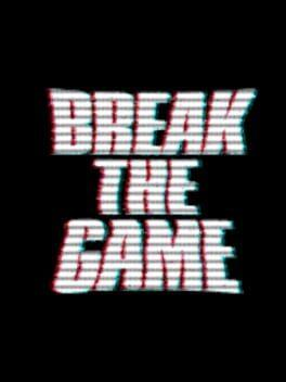 Break the Game