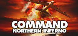 Command: Northern Inferno