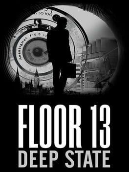 Floor13: Deep State