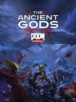 DOOM Eternal - The Ancient Gods