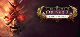 The Secret Order 2. Masked Intent