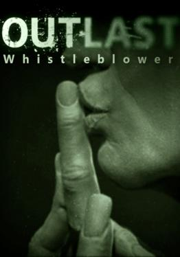 Outlast: Whistleblower