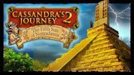 Cassandra's Journey 2: The Fifth Sun of Nostradamus