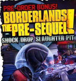 Borderlands: The Pre-Sequel: Shock Drop Slaughter Pit