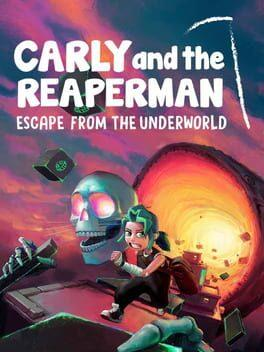 Carly and the Reaperman: Escape from the Underworld