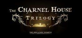 The Charnel House Trilogy