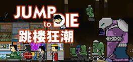 Jump To Die!!