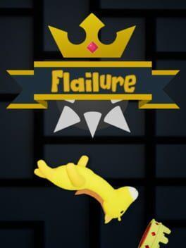Flailure