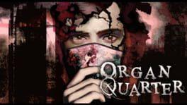 Organ Quarter