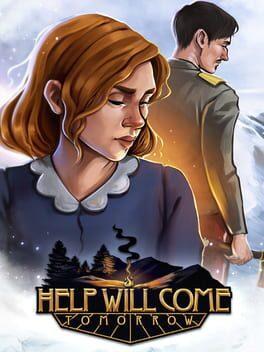 Help Will Come Tomorrow