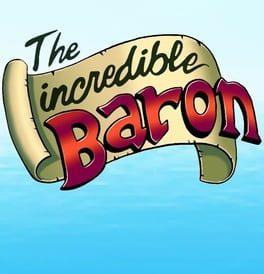 The Incredible Baron
