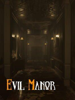 Evil Manor