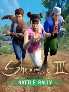Shenmue III: Battle Rally