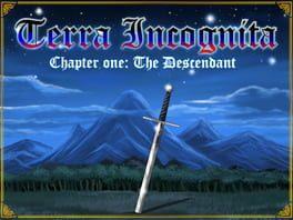 Terra Incognita ~ Chapter One: The Descendant
