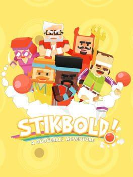 Stikbold! A Dodgeball Adventure
