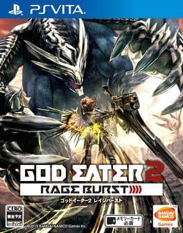 God Eater 2 - Rage Burst