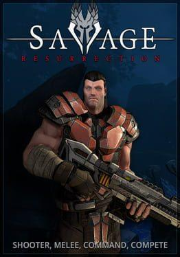 Savage: Resurrection