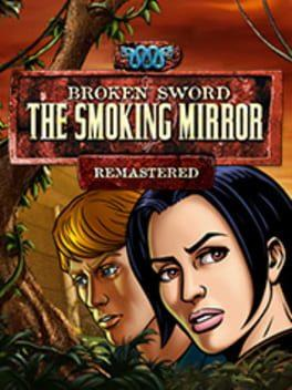 Broken Sword: The Smoking Mirror Remastered
