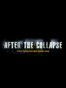 After the Collapse