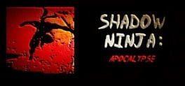 Shadow Ninja: Apocalypse