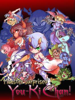 Monster surprised you-ki chan