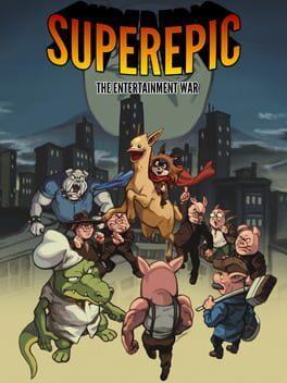 SuperEpic: The Entertainment War