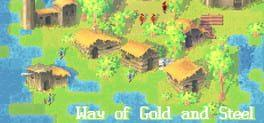 Way of Gold and Steel