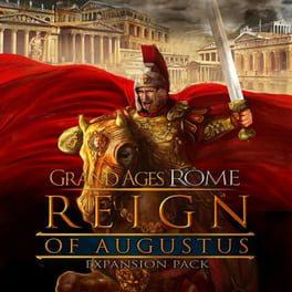 Grand Ages: Rome - Reign of Augustus