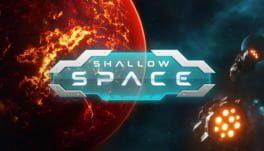 Shallow Space