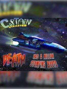 Captain Disaster in: Death Has A Million Stomping Boots