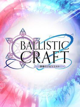 Ballistic Craft