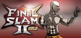 Final Slam II